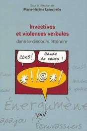 Invectives Et Violences Verbales Dans Le Discours Litteraire - Couverture - Format classique