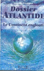 Dossier Atlantide - Le Continent Englouti - Intérieur - Format classique