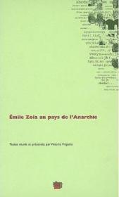 Émile zola au pays de l'anarchie - Couverture - Format classique