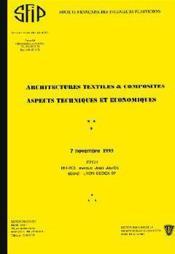 Architectures textiles et composites aspects techniques et economiques ; 7 novembre 1995 - Couverture - Format classique