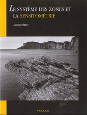 Systemes Des Zones Et La Sensitometrie. - Intérieur - Format classique