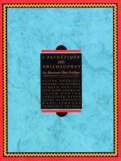 L'Esthetique Des Philosophes (Fr) - Couverture - Format classique