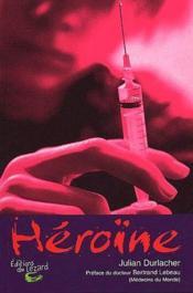 Héroïne - Couverture - Format classique