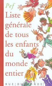 Liste Generale Des Enfants Du Monde - Intérieur - Format classique