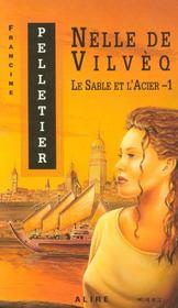 Le Sable Et L'Acier 1 Nelle De Vilveq - Intérieur - Format classique