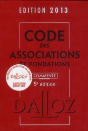 Code des associations et fondations commenté (édition 2013) - Couverture - Format classique