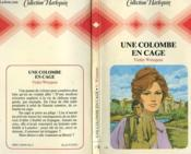 Une Colombe En Cage - The Kisses And The Wine - Couverture - Format classique
