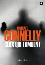 Vente  Ceux qui tombent  - Michael Connelly