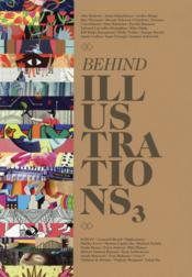 Vente livre :  Behind illustrations 3  - Collectif