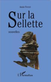 Sur la sellette  - Annie Ferret
