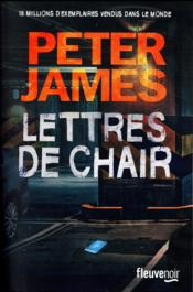 Vente livre :  Lettres de chair  - Peter James - Peter James