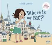 Vente livre :  Where is my cat ?  - Camille Garoche