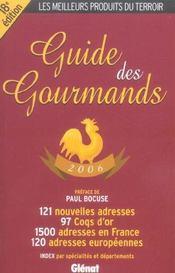 Guide Des Gourmands (edition 2006) - Intérieur - Format classique