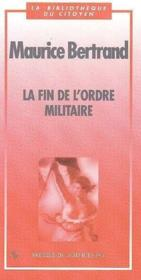 La Fin De L'Ordre Militaire - Couverture - Format classique