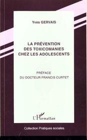 La Prevention Des Toxicomanies Chez Les Adolescents - Intérieur - Format classique