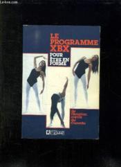 Le Programme Xbx Pour Etre En Forme - Couverture - Format classique