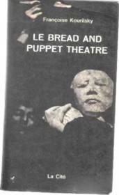 Le Bread And Puppet Theatre - Couverture - Format classique