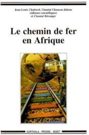 Le Chemin De Fer En Afrique - Couverture - Format classique