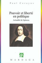 Pouvoir et liberté en politique ; actualité de Spinoza - Intérieur - Format classique