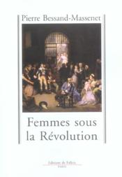 Femmes sous la revolution - Couverture - Format classique