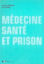 Médecine, santé et prison - Couverture - Format classique