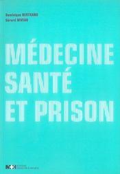 Médecine, santé et prison - Intérieur - Format classique