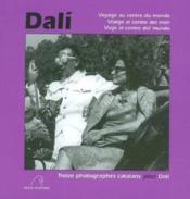 Dali, Voyage Au Centre Du Monde - Couverture - Format classique