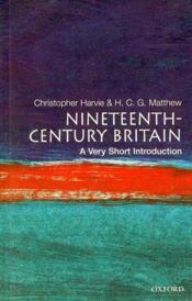 Vente  Nineteenth-century britain: a very short introduction (very short introductions)  - Christopher Harvie