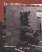 Vente  Moine Et Le Demon : Art Contemporain Chinois (Le)  - Collectif