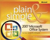 Vente livre :  The 2007 Microsoft Office System Plain and Simple  - Marianne Moon