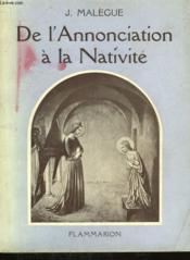 De L'Annonciation A La Nativite. - Couverture - Format classique