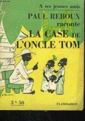 Paul Reboux Raconte La Case De L'Oncle Tom. - Couverture - Format classique