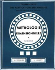 Metrologie Dimensionnelle. Fascicule 13. - Couverture - Format classique