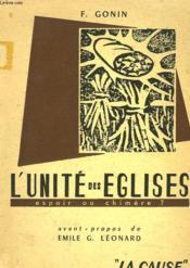 L'Unite Des Eglises, Espoir Ou Chimere ? - Couverture - Format classique