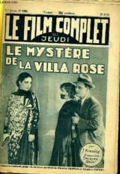 Le Film Complet Du Jeudi N° 1150 - 11e Annee - Le Mystere De La Villa Rose - Couverture - Format classique