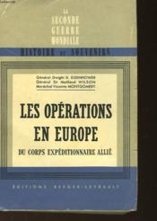 Les Operations En Europe Du Corps Expeditionnaire Allie - 6 Juin 1944 Au 8 Mai 1945 - Couverture - Format classique