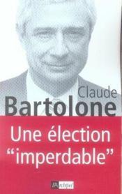 Une élection imperdable - Couverture - Format classique