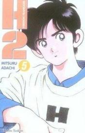 H2 t.5 – Mitsuru Adachi