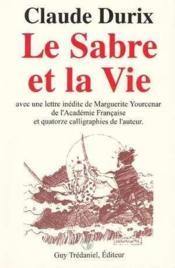 Sabre Et La Vie (Le) - Couverture - Format classique