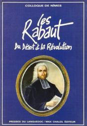 Les Rabaut ; du Désert à la Révolution - Couverture - Format classique