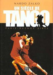 Un Siecle De Tango Paris Buenos Aires - Intérieur - Format classique