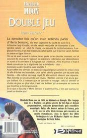 Heris Serrano t.2 ; double jeu - 4ème de couverture - Format classique