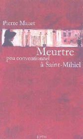 Meurtre peu conventionnel à Saint-Mihiel - Intérieur - Format classique