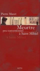 Meurtre peu conventionnel à Saint-Mihiel - Couverture - Format classique