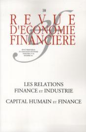 Vente  Capital humain et finance t.104 ; les relations fiance et industrie ;  - Collectif