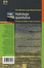 Hydrologie quantitative ; processus, modèles et aide à la décision - 4ème de couverture - Format classique
