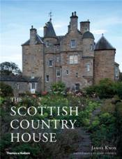 The Scottish Country House (Hardback) /Anglais - Couverture - Format classique