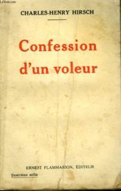 Confession D'Un Voleur. - Couverture - Format classique