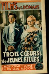 Films Et Romans - Trois Coeurs De Jeunes Filles - 2eme Annee - N°33 - Couverture - Format classique