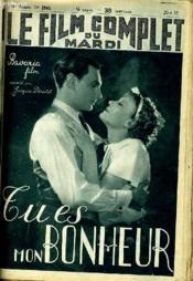 Le Film Complet Du Mardi N° 1940 - 16e Annee - Tu Es Mon Bonheur - Couverture - Format classique